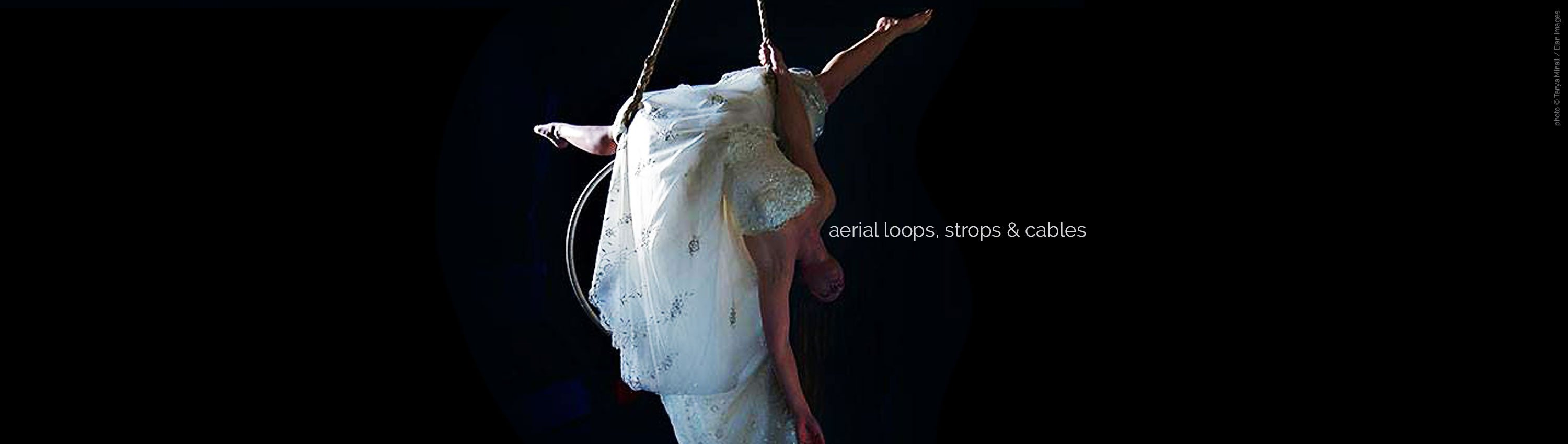 Aerial Loops, Strops and Cables